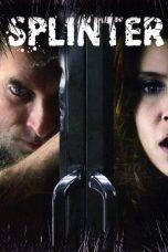 Nonton Film Splinter (2008) Terbaru