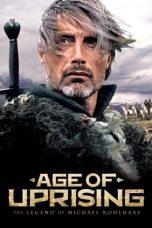 Nonton Film Age of Uprising: The Legend of Michael Kohlhaas (2013) Terbaru