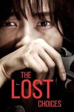 Nonton Film The Lost Choices (2015) Terbaru