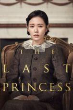 Nonton Film The Last Princess (2016) Terbaru