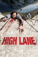 Nonton Film High Lane (2009) Terbaru