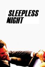 Nonton Film Sleepless Night (2011) Terbaru
