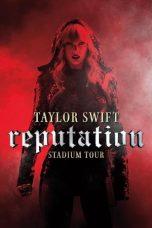 Nonton Film Taylor Swift: Reputation Stadium Tour (2018) Terbaru