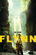 Nonton Film In Like Flynn (2019) Terbaru