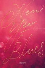Nonton Film New Year Blues (2021) Terbaru