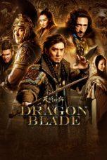 Nonton Film Dragon Blade (2015) Terbaru