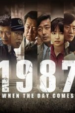 Nonton Film 1987: When the Day Comes (2017) Terbaru