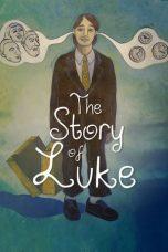 Nonton Film The Story of Luke (2012) Terbaru