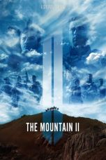 Nonton Film The Mountain II (2016) Terbaru