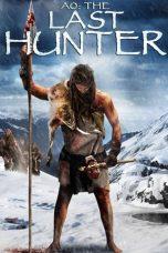 Nonton Film Ao: The Last Hunter (2010) Terbaru