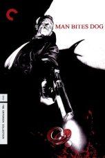 Nonton Film Man Bites Dog (1992) Terbaru