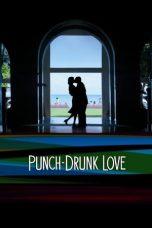 Nonton Film Punch-Drunk Love (2002) Terbaru