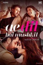 Nonton Film Ae Dil Hai Mushkil (2016) Terbaru