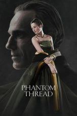 Nonton Film Phantom Thread (2017) Terbaru