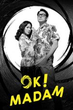 Nonton Film Okay! Madam (2020) Terbaru
