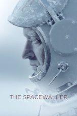 Nonton Film The Spacewalker (2017) Terbaru