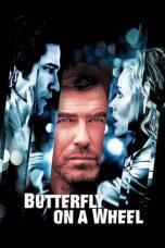 Nonton Film Butterfly on a Wheel (2007) Terbaru