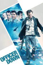 Nonton Film Officer Down (2013) Terbaru