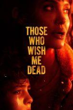 Nonton Film Those Who Wish Me Dead (2021) Terbaru
