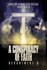 Nonton Film Department Q: A Conspiracy of Faith (2016) Terbaru