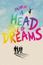 Nonton Film Coldplay: A Head Full of Dreams (2018) Terbaru