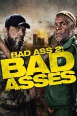 Nonton Film Bad Ass 2: Bad Asses (2014) Terbaru