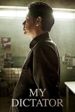Nonton Film My Dictator (2014) Terbaru