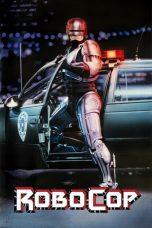 Nonton Film RoboCop (1987) Terbaru
