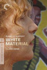 Nonton Film White Material (2009) Terbaru