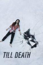 Nonton Film Till Death (2021) Terbaru