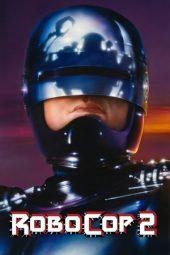 Nonton Film RoboCop 2 (1990) Terbaru