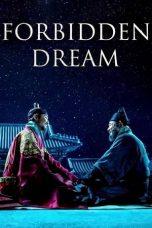 Nonton Film Forbidden Dream (2019) Terbaru