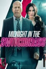 Nonton Film Midnight in the Switchgrass (2021) Terbaru