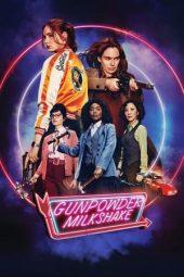 Nonton Film Gunpowder Milkshake (2021) Terbaru