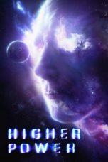 Nonton Film Higher Power (2018) Terbaru