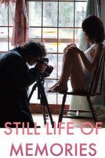 Nonton Film Still Life of Memories (2018) Terbaru
