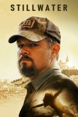Nonton Film Stillwater (2021) Terbaru