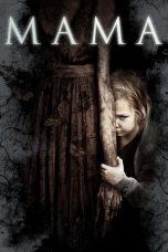 Nonton Film Mama (2013) Terbaru