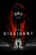 Nonton Film The Dissident (2020) Terbaru