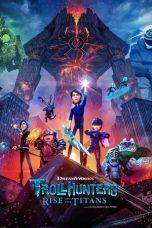 Nonton Film Trollhunters: Rise of the Titans (2021) Terbaru