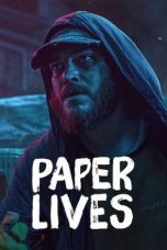 Nonton Film Paper Lives (2021) Terbaru