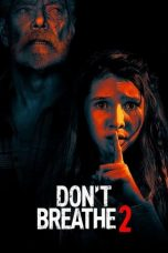 Nonton Film Don't Breathe 2 (2021) Terbaru