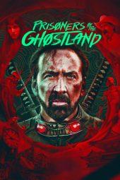 Nonton Film Prisoners of the Ghostland (2021) Terbaru