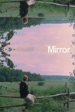 Nonton Film Mirror (1975) Terbaru