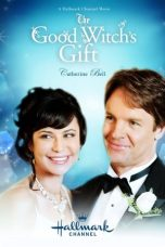 Nonton Film The Good Witch's Gift (2010) Terbaru