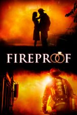 Nonton Film Fireproof (2008) Terbaru