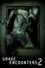 Nonton Film Grave Encounters 2 (2012) Terbaru